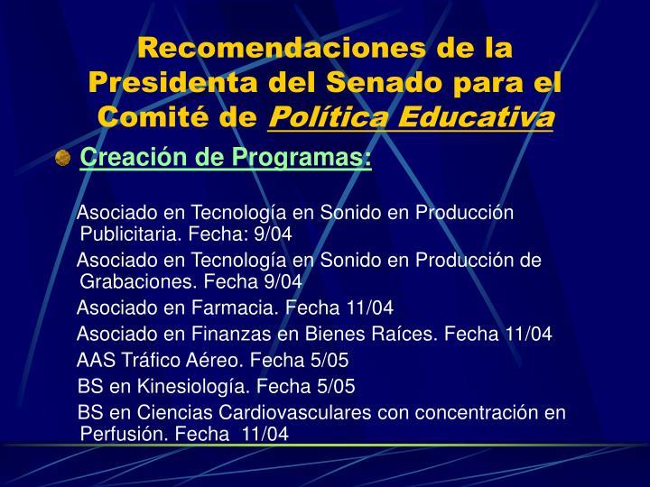 Recomendaciones de la Presidenta del Senado para el Comité de