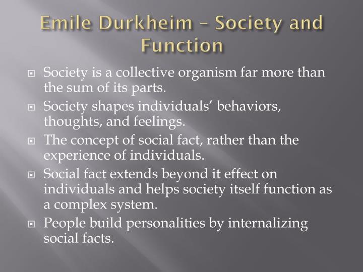 Emile Durkheim – Society and Function