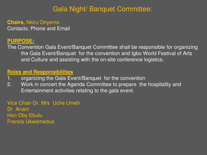 Gala Night/ Banquet Committee:
