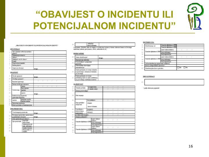 """""""OBAVIJEST O INCIDENTU ILI POTENCIJALNOM INCIDENTU"""""""