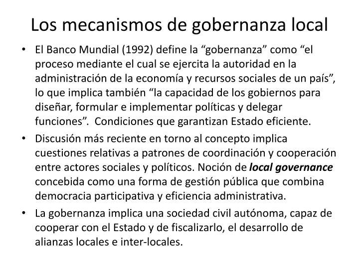 Los mecanismos de gobernanza local