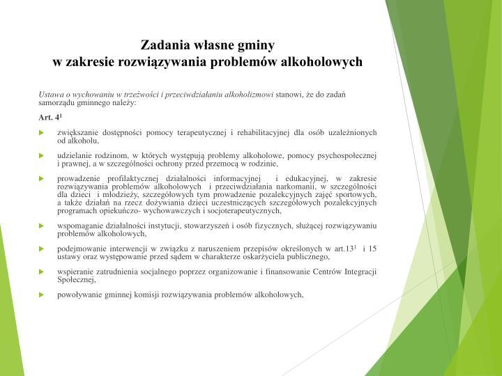 Zadania w asne gminy w zakresie rozwi zywania problem w alkoholowych