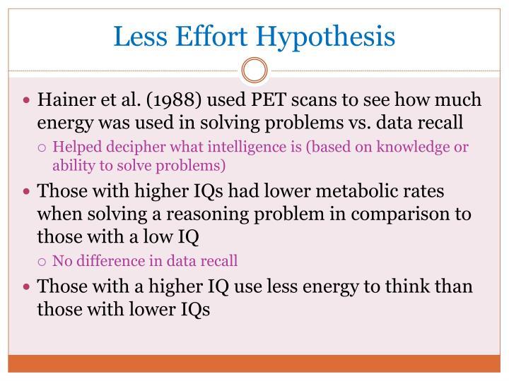 Less Effort Hypothesis