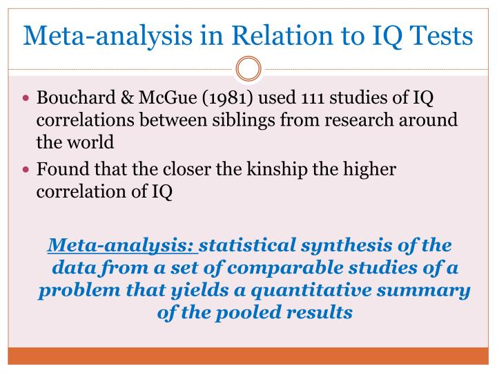 Meta-analysis in Relation to IQ Tests