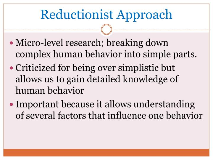 Reductionist Approach