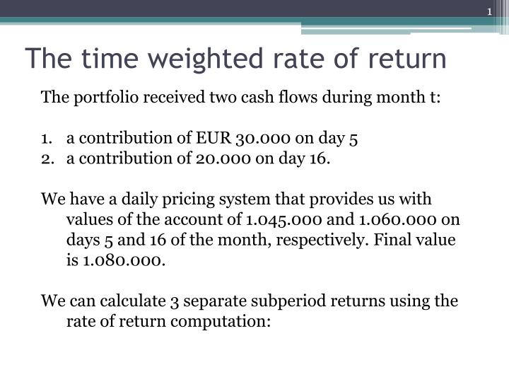 the time weighted rate of return n.