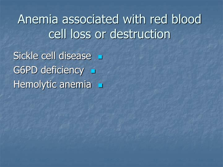 Anemia associated with red blood