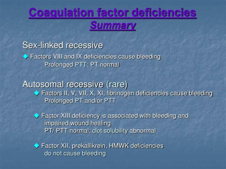 Coagulation factor deficiencies