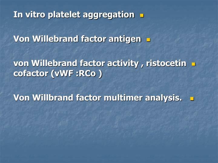 In vitro platelet aggregation