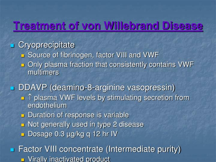Treatment of von Willebrand Disease