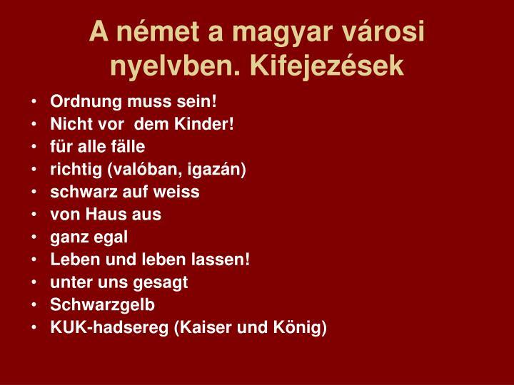 A német a magyar városi nyelvben. Kifejezések