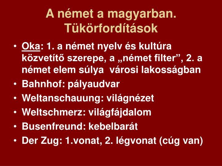 A német a magyarban. Tükörfordítások
