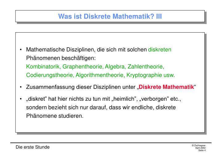 Was ist Diskrete Mathematik? III