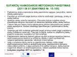 sutar i kainodaros metodikos pakeitimas 2011 08 0 1 sakymas n r 1s 105