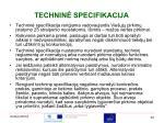 technin specifikacija