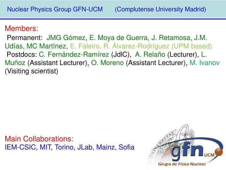 Nuclear Physics Group GFN-UCM       (Complutense University Madrid)