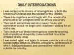 daily interrogations