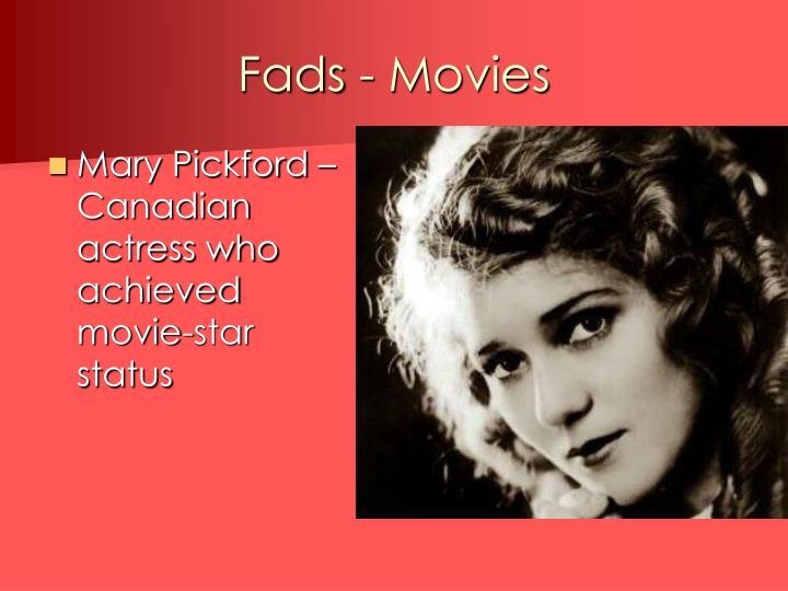 Fads - Movies
