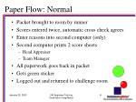 paper flow normal