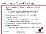 score entry team challenge