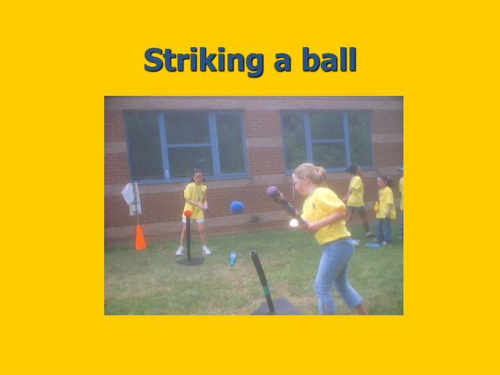 Striking a ball