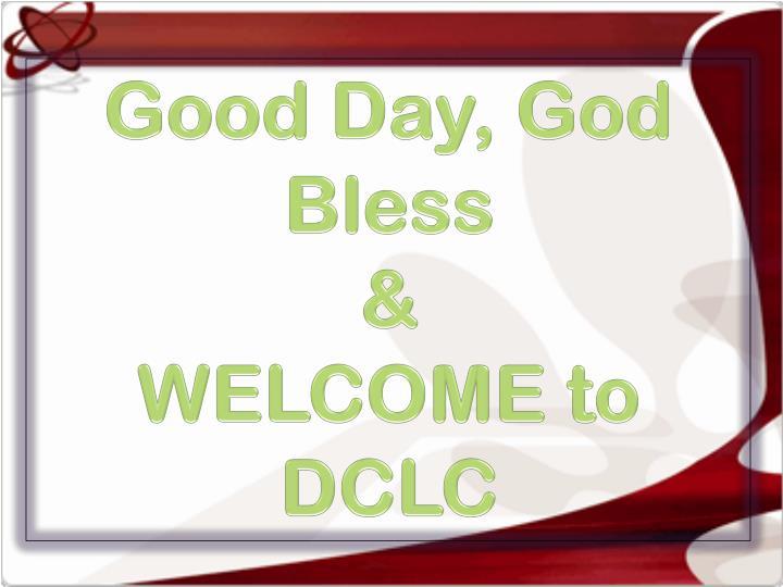 Good Day, God Bless