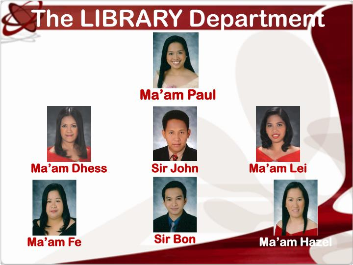 The LIBRARY Department