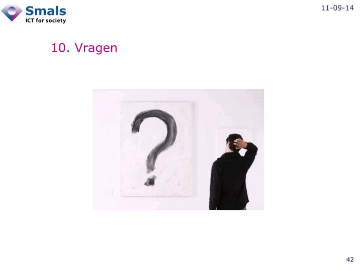 10. Vragen