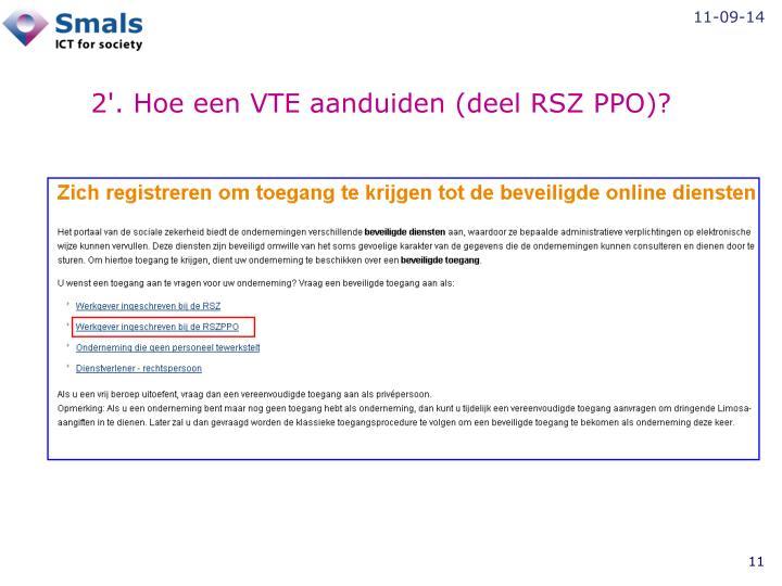 2'. Hoe een VTE aanduiden (deel RSZ PPO)?
