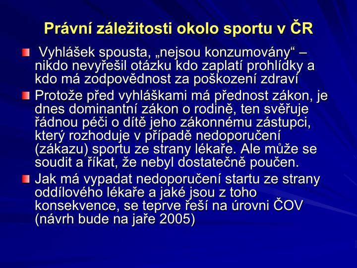 Právní záležitosti okolo sportu v ČR