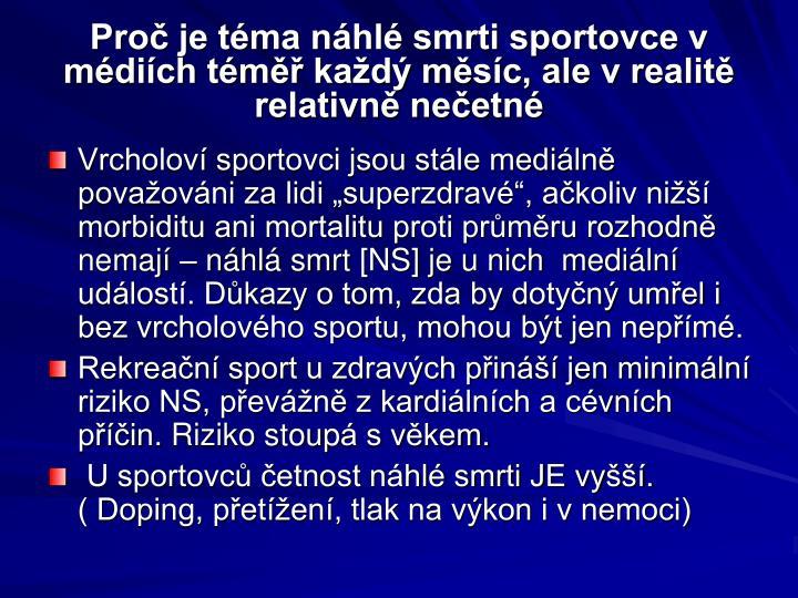 Pro je t ma n hl smrti sportovce v m di ch t m ka d m s c ale v realit relativn ne etn