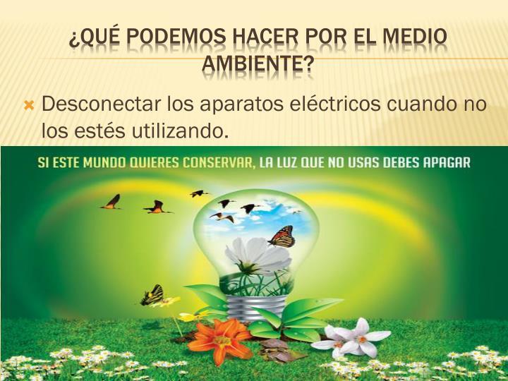Qu podemos hacer por el medio ambiente