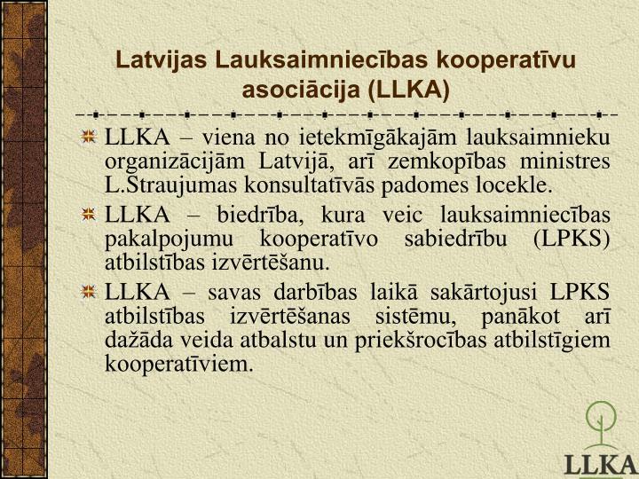Latvijas lauksaimniec bas kooperat vu asoci cija llka