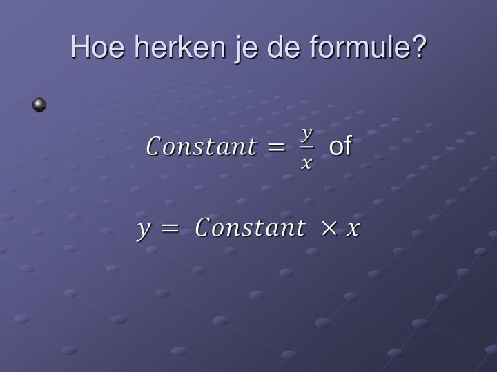 Hoe herken je de formule