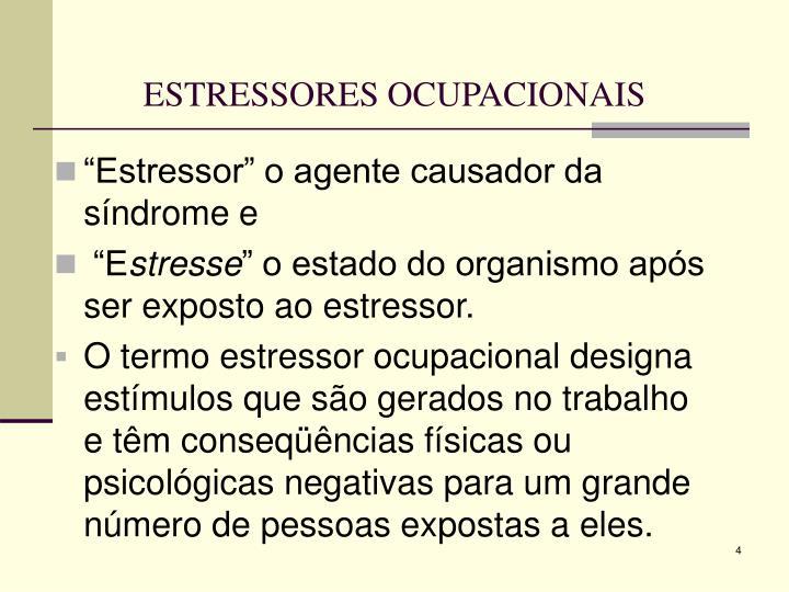 ESTRESSORES OCUPACIONAIS