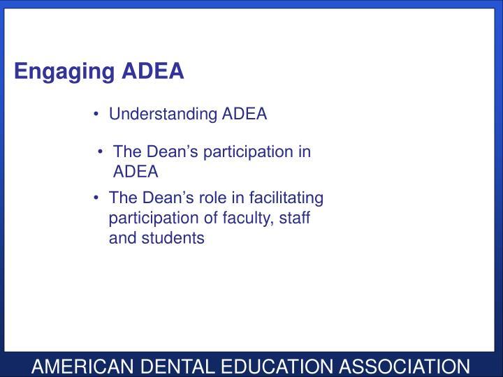 Engaging ADEA