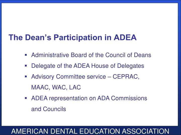 The Dean's Participation in ADEA