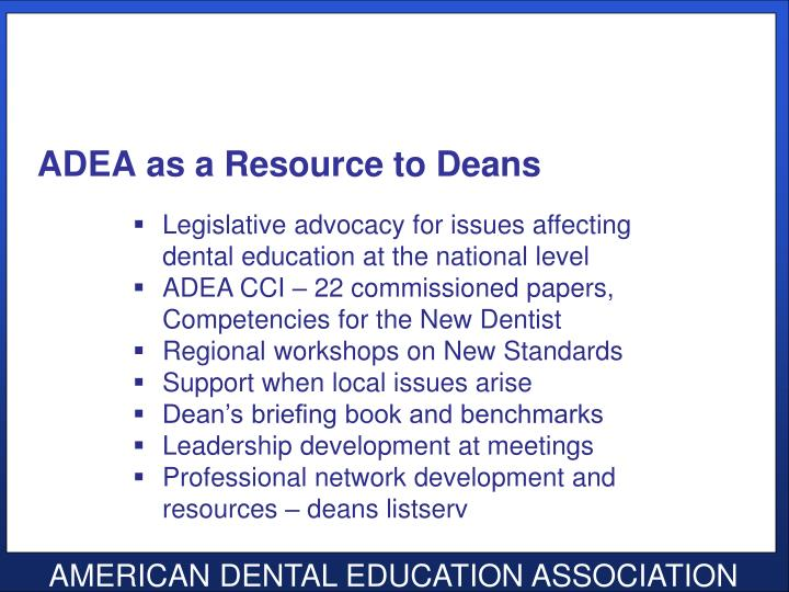 ADEA as a Resource to Deans