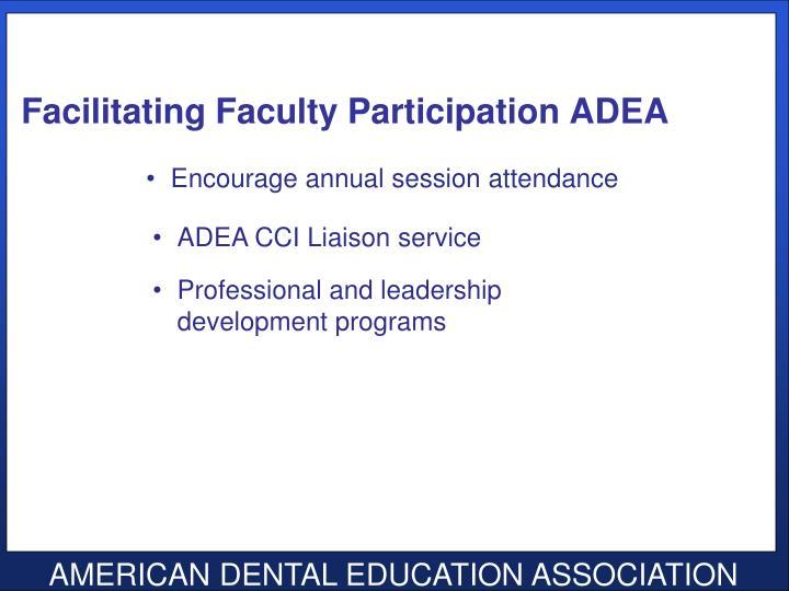 Facilitating Faculty Participation ADEA