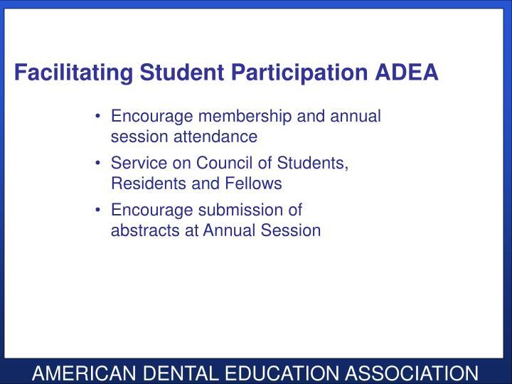 Facilitating Student Participation ADEA