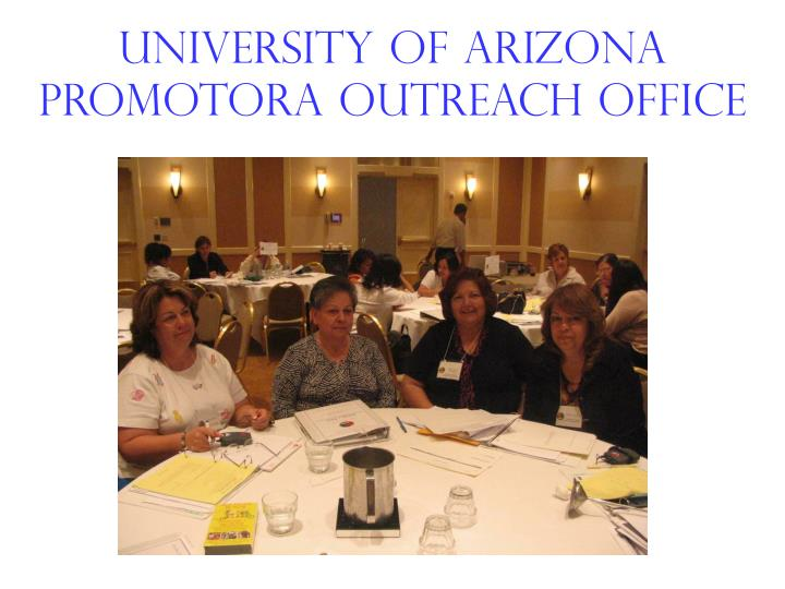 University of arizona promotora outreach office