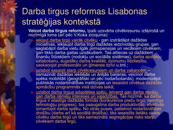 Darba tirgus reformas Lisabonas stratēģijas kontekstā