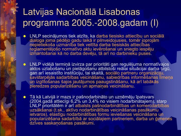 Latvijas Nacionālā Lisabonas programma 2005.-2008.gadam (I)