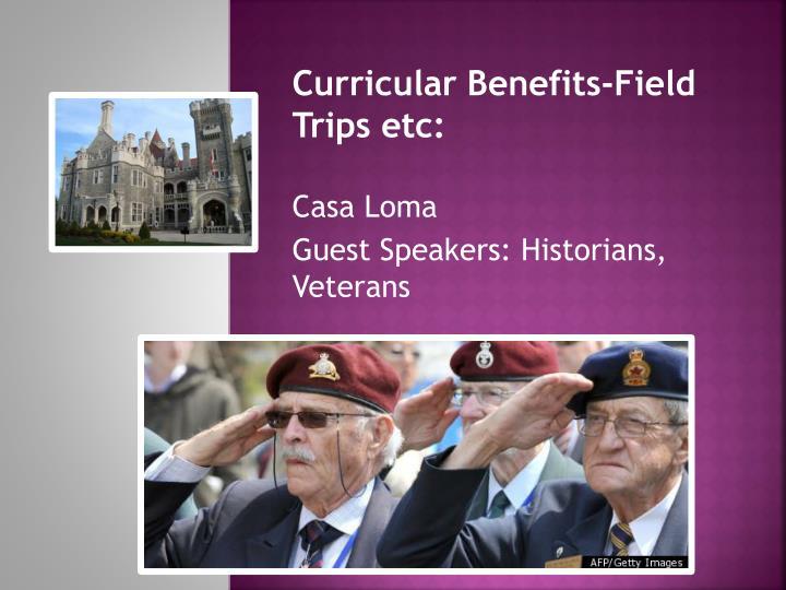 Curricular Benefits-Field Trips etc: