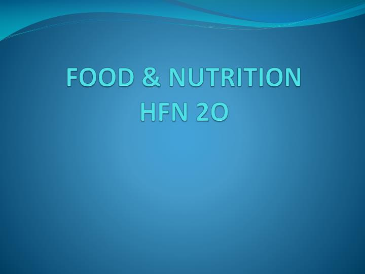 Food nutrition hfn 2o