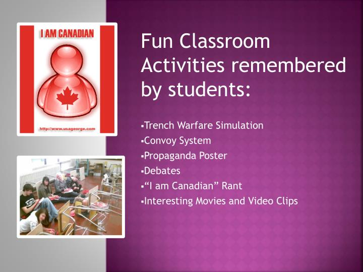 Fun Classroom Activities remembered by students: