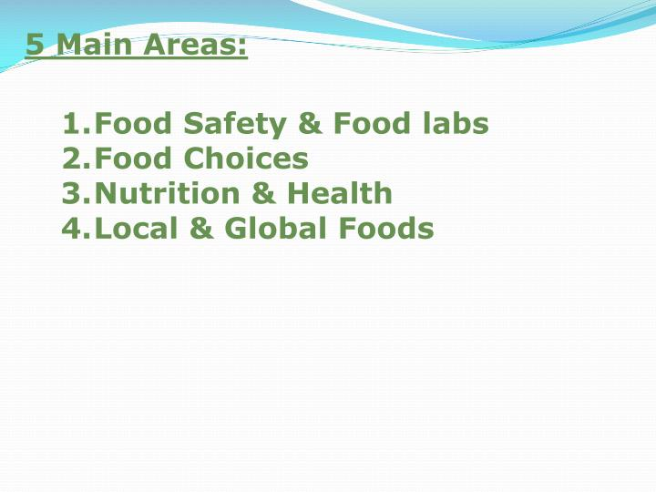 5 Main Areas: