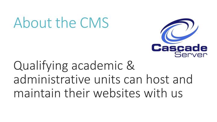 About the cms
