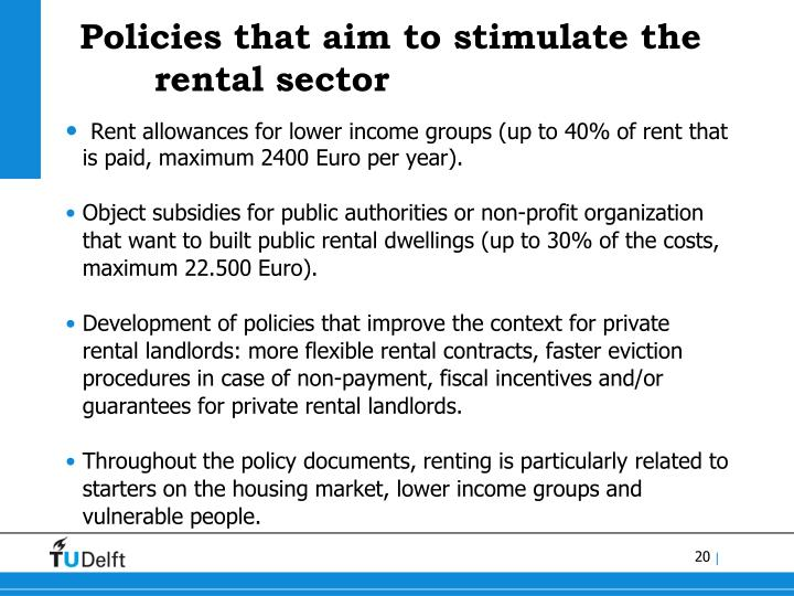 Policies that aim to stimulate the rental sector
