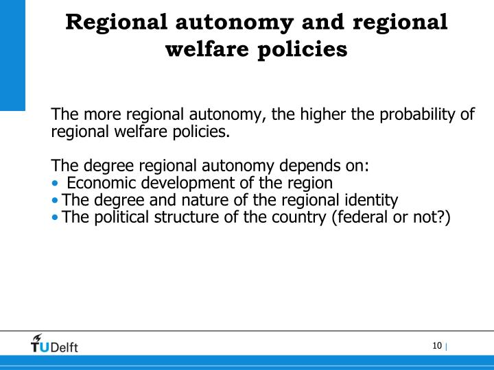 Regional autonomy and regional welfare policies